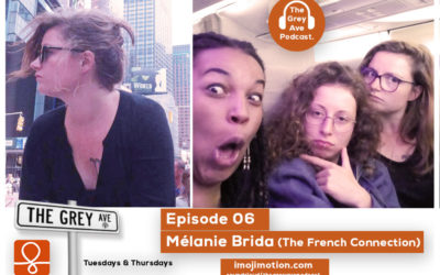 EP 06 Melanie Brida (The french Connection)